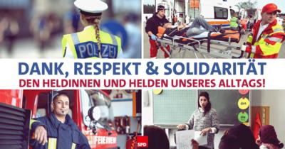 Symbolfoto: Dank, Respekt und Solidarität den Heldinnen und Helden unseres Alltags