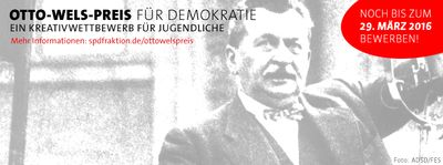 Banner: Otto-Wels-Preis für Demokratie 2016: Noch bis zum 29. März 2016 bewerben!