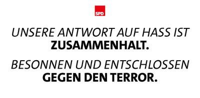 Grafik: Unsere Antwort auf Hass ist Zusammenhalt. Besonnen und entschlossen gegen den Terror.