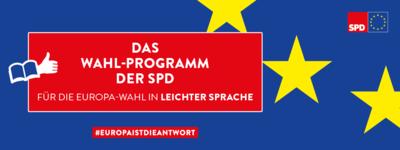 Grafik: Das Wahl-Programm der SPD für die Europa-Wahl in Leichter Sprache
