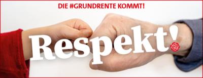 Banner: Die Grundrente kommt! Respekt!