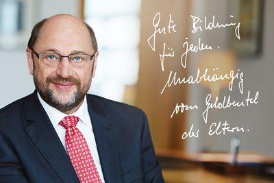 """Foto: Martin Schulz mit dem Zitat """"Gute Bildung für jeden. Unabhängig vom Geldbeutel der Eltern."""""""