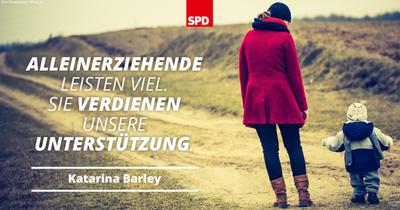 Foto-Motiv mit Zitat von Katarina Barley: Alleinerziehende leisten viel. Sie verdienen unsere Unterstützung.